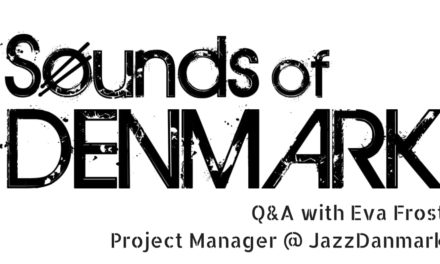Interview with Eva Frost of Jazz Denmark