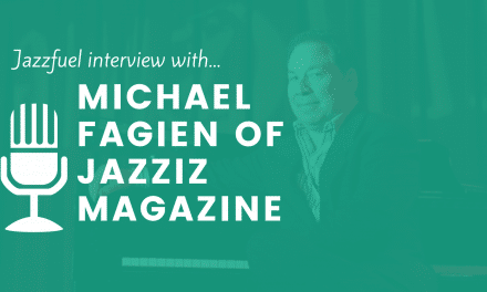 Interview with Michael Fagien of Jazziz Magazine (USA)