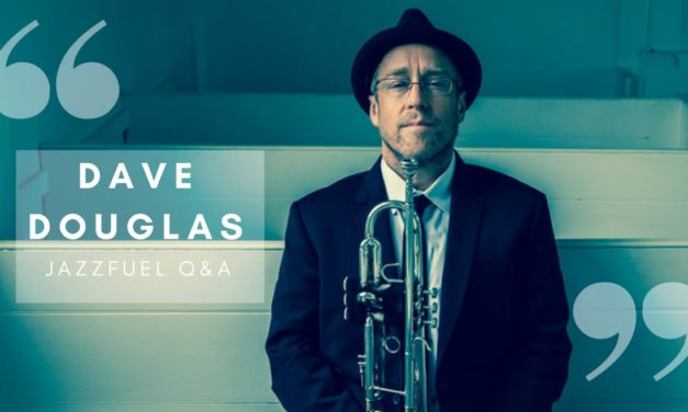 "Q&A with Dave Douglas <br>""The Unassuming King of Independent Jazz"""