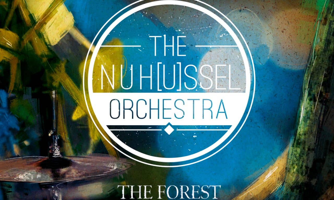 NuHussel Orchestra | The Forest