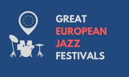 Great Jazz Festivals In Europe