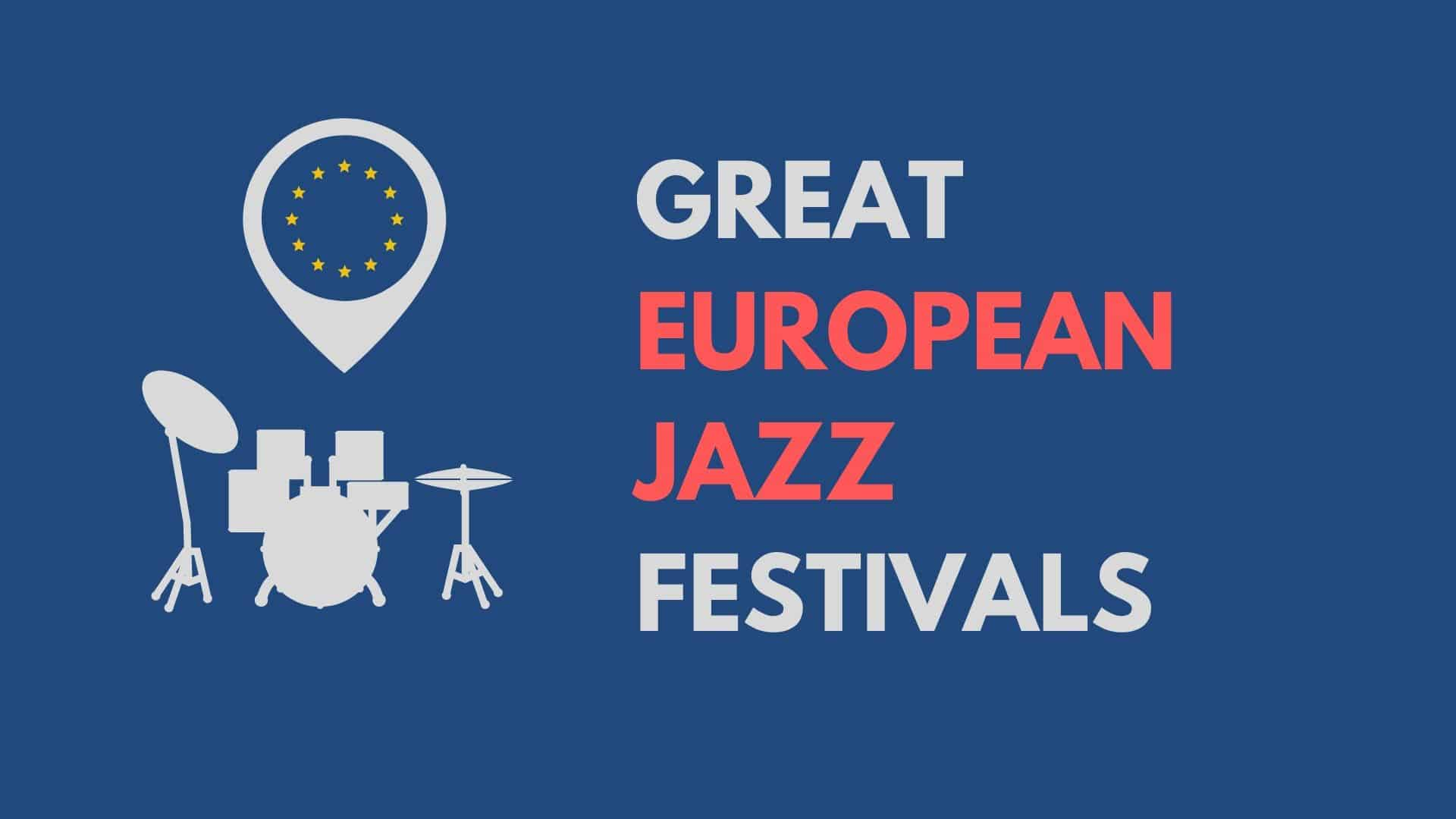 European jazz festivals