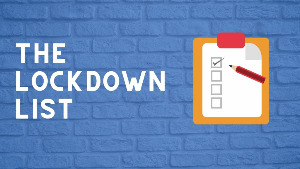 The Lockdown List