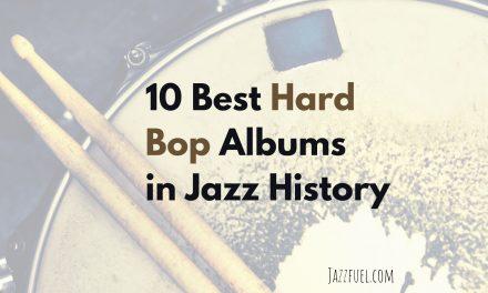 10 Best Hard Bop Albums