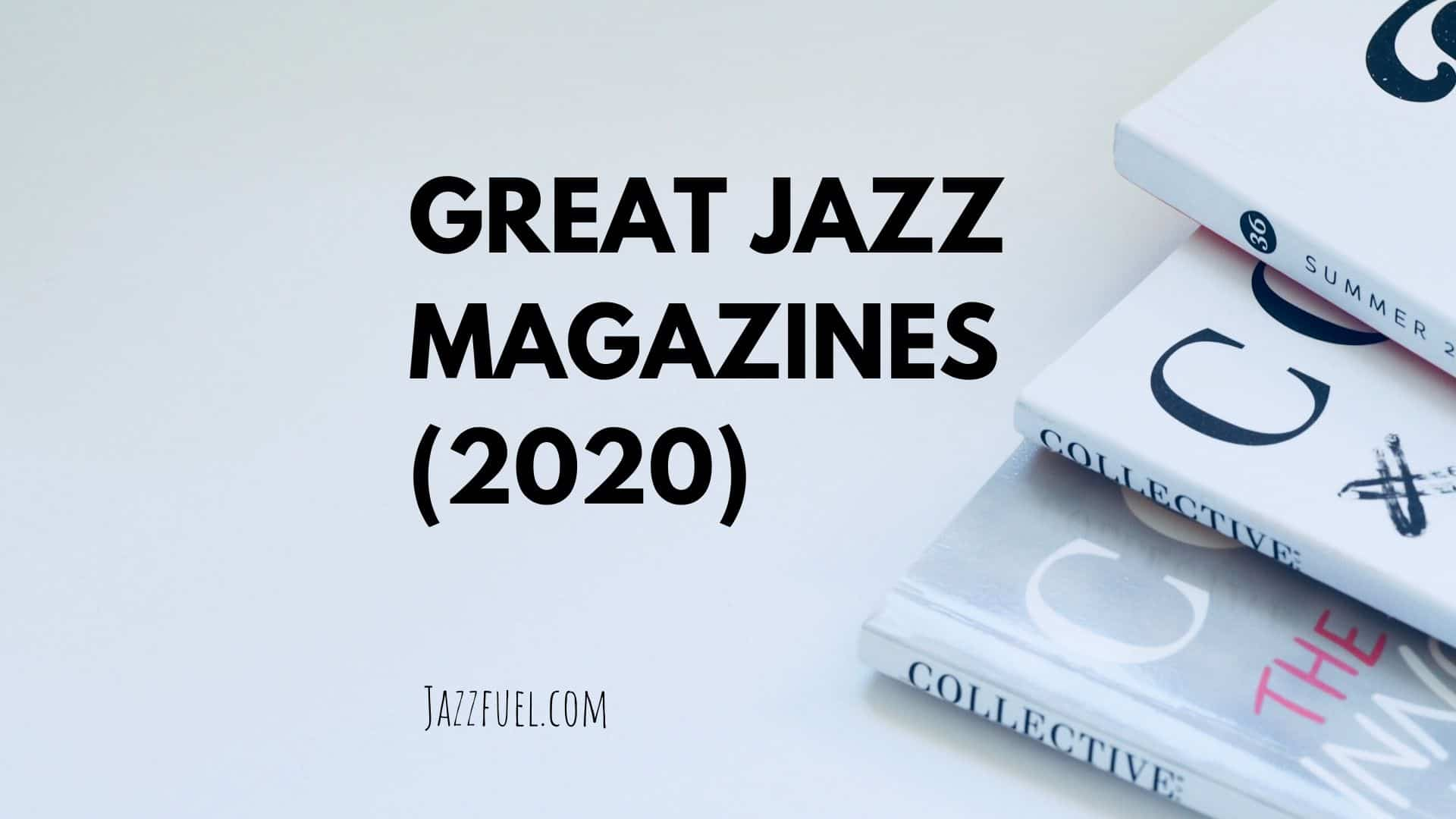 Best jazz magazines 2020