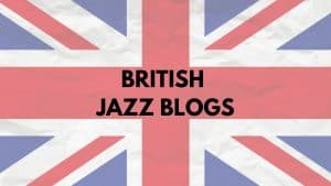 British jazz blogs (UK)