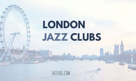The Best London Jazz Clubs & Venues