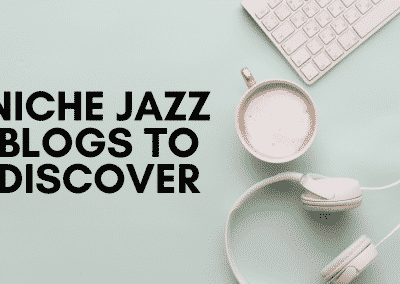 Niche European Jazz Blogs & Websites To Discover