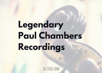 Paul Chambers on Bass   11 Legendary Recordings