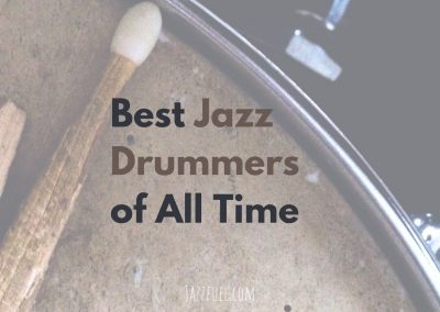 Best Jazz Drummers of All Time (2020)