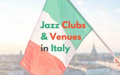 Italian Jazz Clubs & Venues