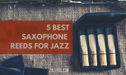 Best Saxophone Reeds for Jazz