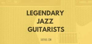 best jazz guitarists (title image)