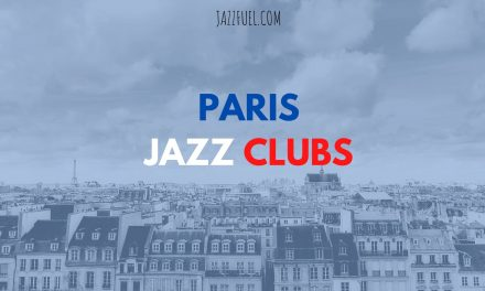 The Best Jazz Clubs & Venues in Paris (2020)