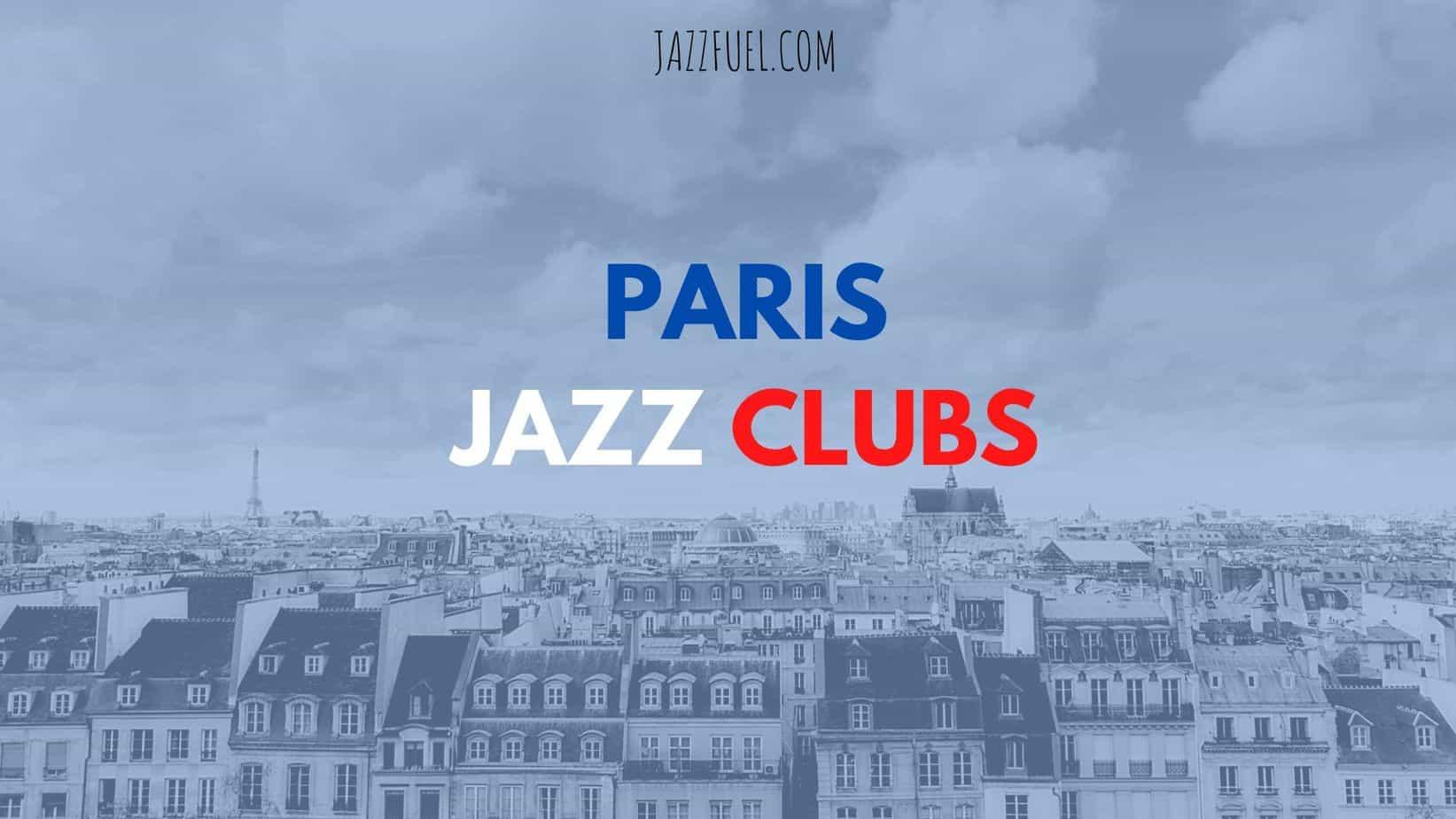 Paris Jazz Clubs (title)