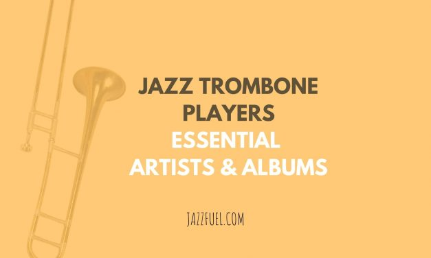 Jazz Trombone Players | Essential Discoveries Throughout History