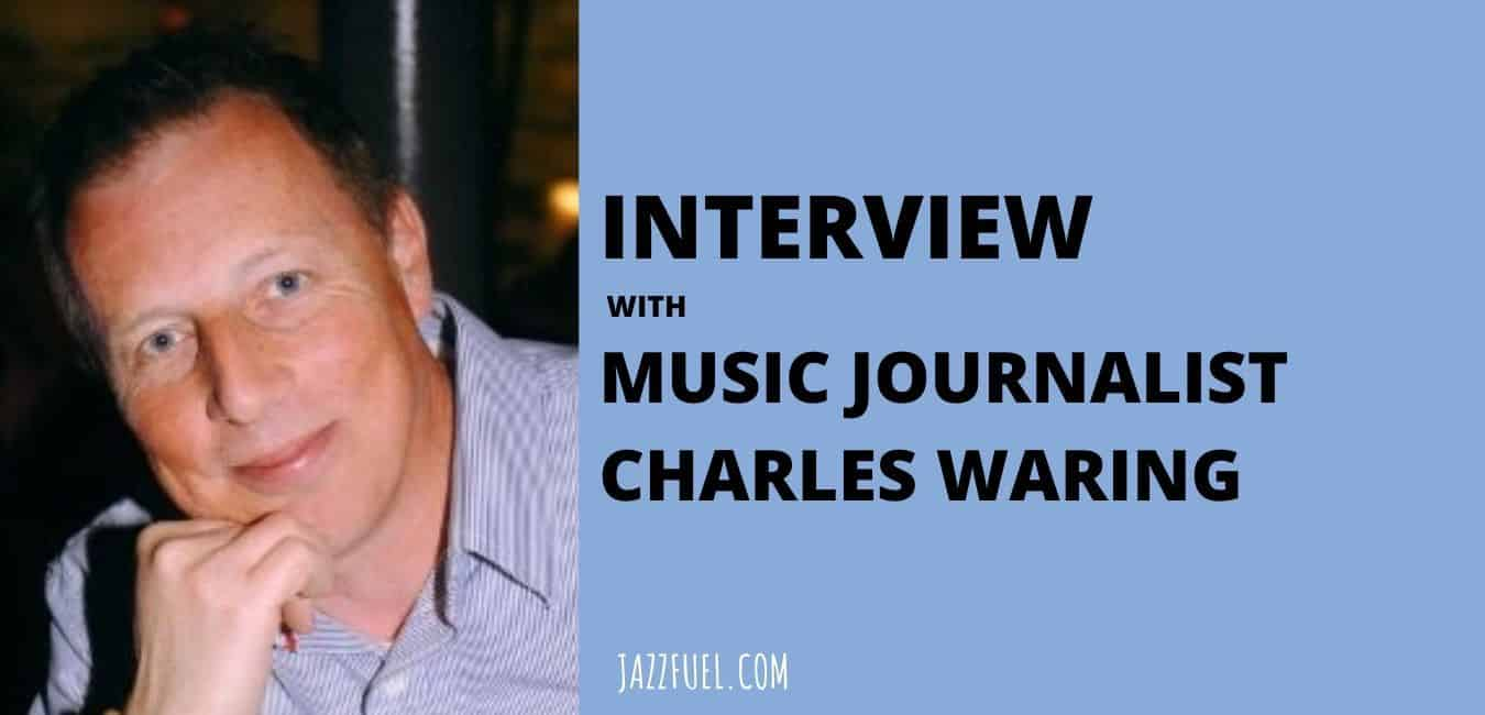 Charles Waring music journalist