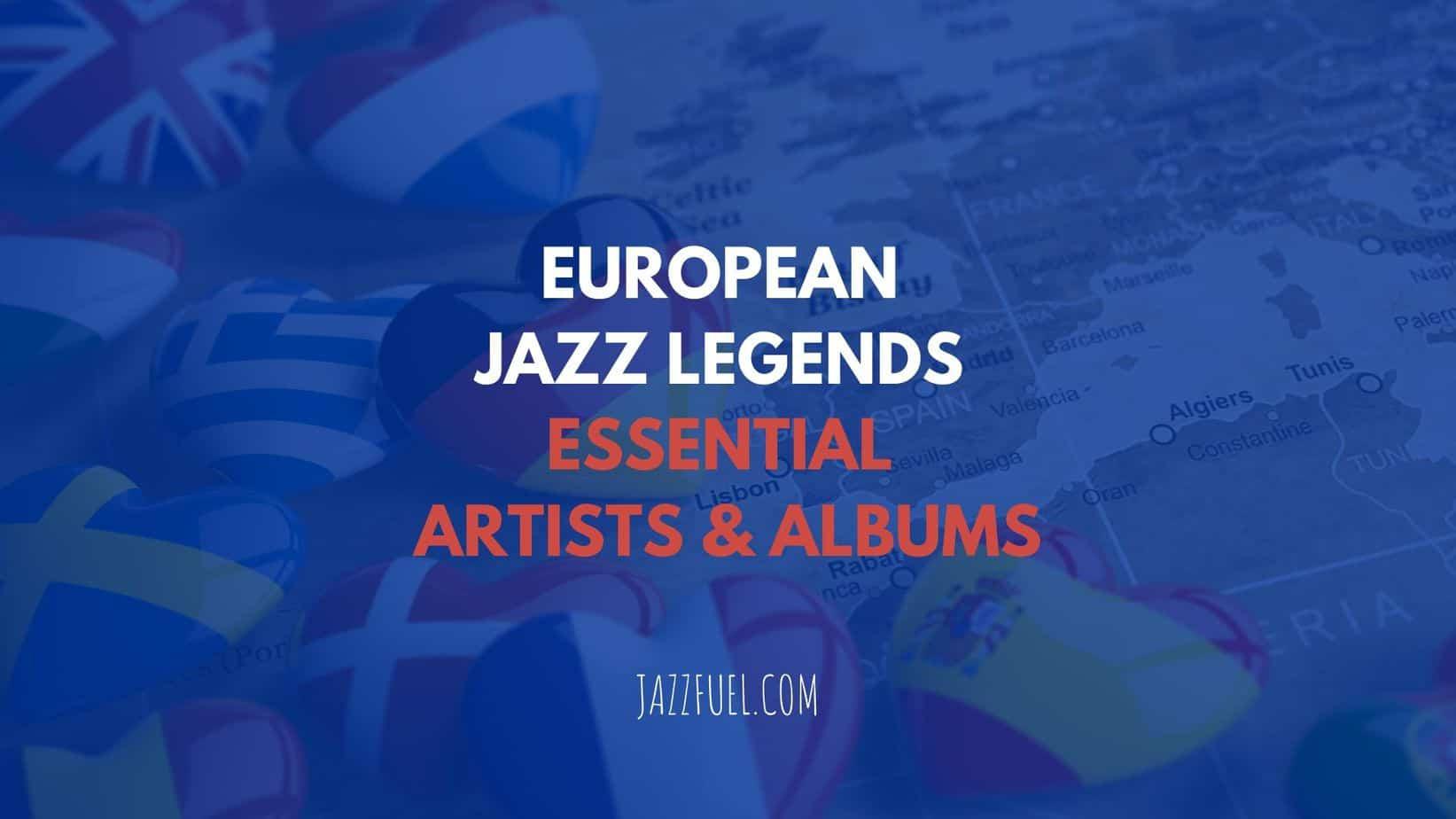 European Jazz Musicians