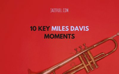 10 Key Miles Davis Moments in Jazz History
