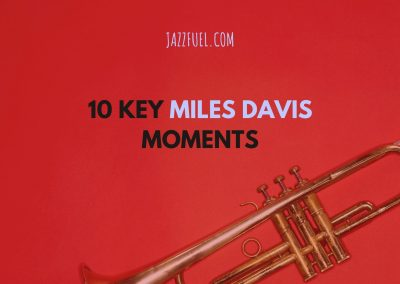 The Best Miles Davis Albums in Jazz History