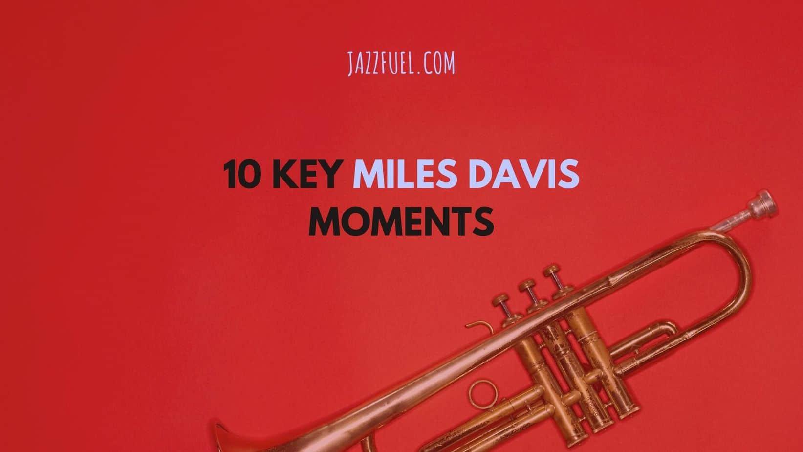 Miles Davis Moments