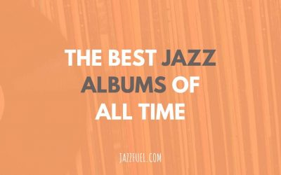Best jazz albums of all time