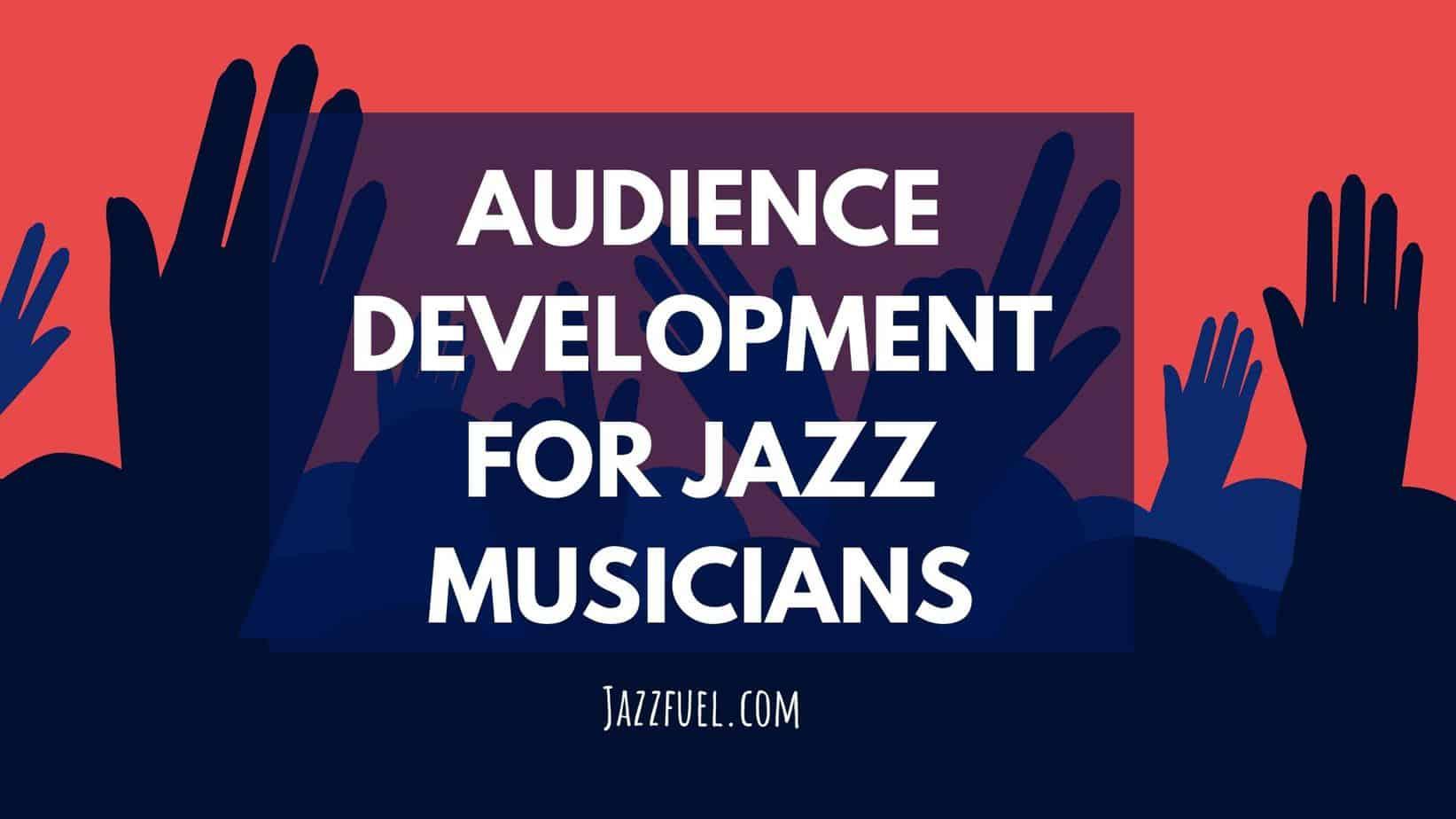 audience development & fans
