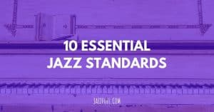 10 Best jazz standards