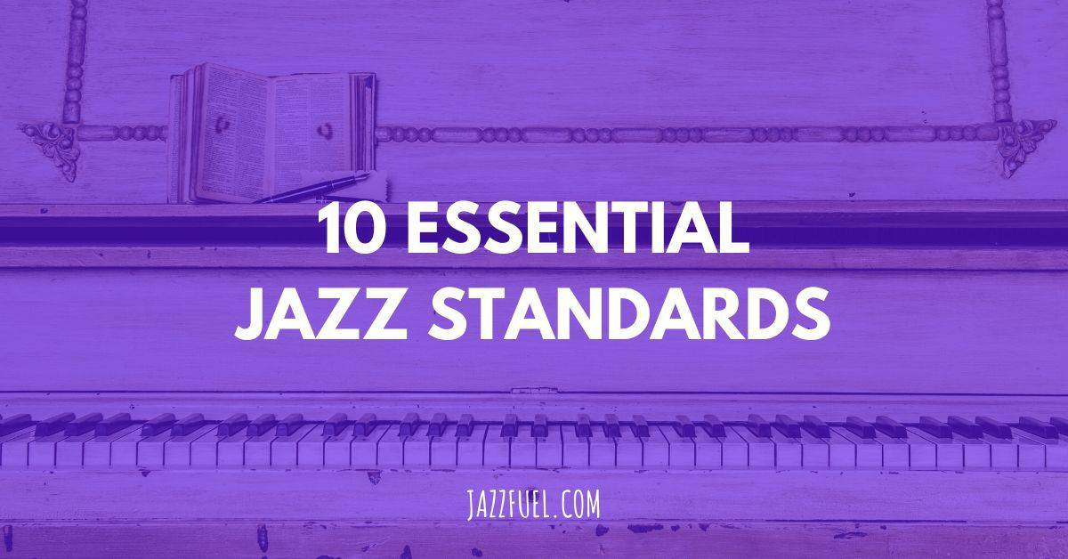10 Best jazz standards