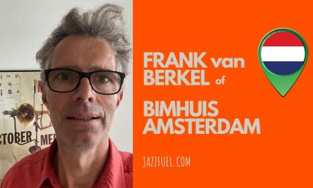 Interview with Frank van Berkel of Bimhuis Jazz Club