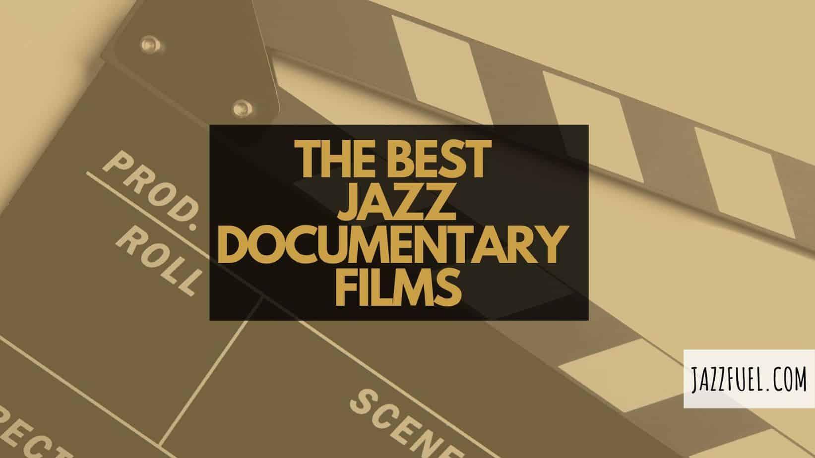 10 of the Best Jazz Documentaries