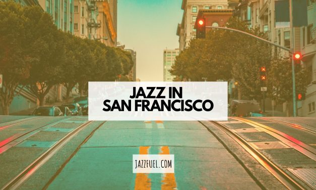 Best Jazz Clubs & Festivals in San Francisco