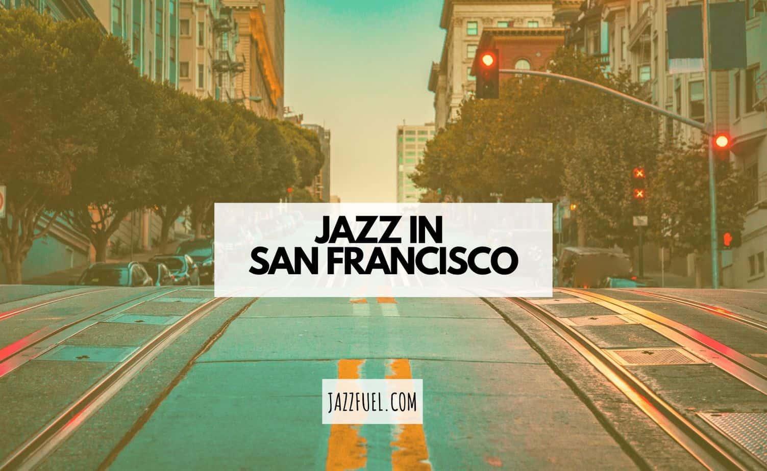 Jazz in San Francisco