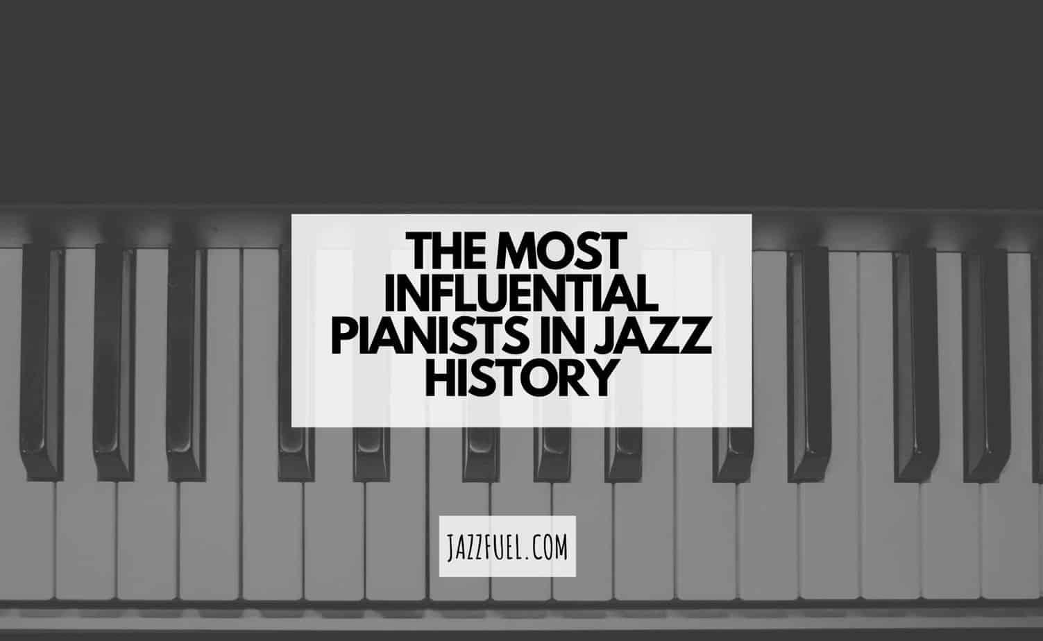 best jazz pianists