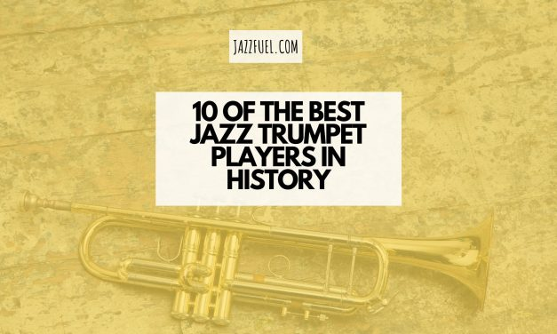 10 of the Best Jazz Trumpet Players of All Time