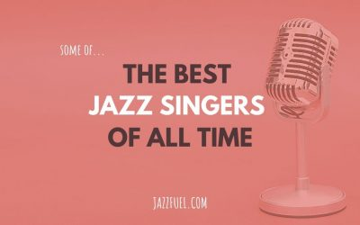 Essential Listening: Some of The Best Jazz Singers in History