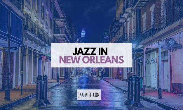 Best Jazz Clubs in New Orleans