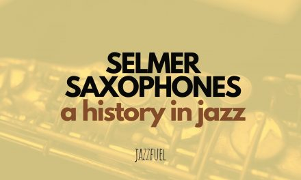 Selmer Saxophones – A History In Jazz