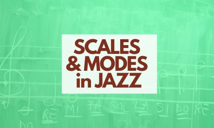 A guide to scales and modes in jazz
