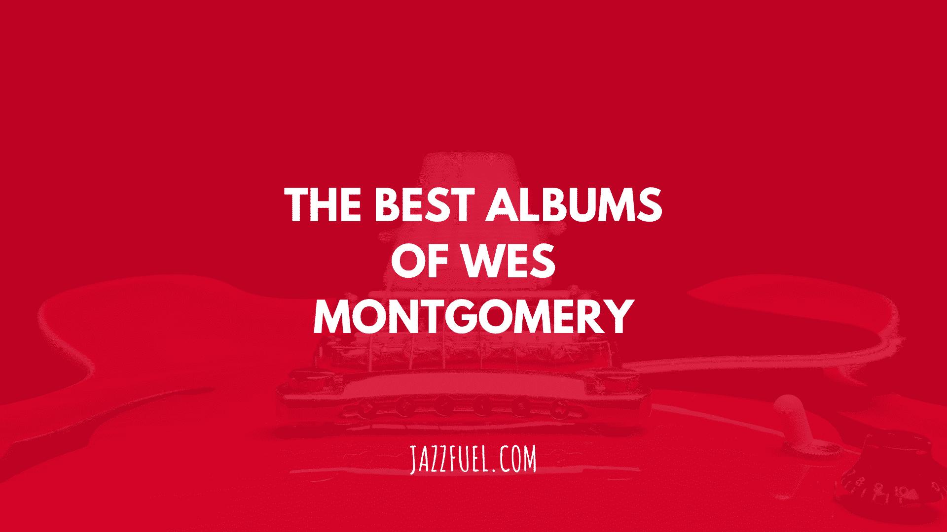 Wes Montgomery albums
