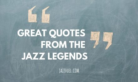 Quotes About Jazz from 10 Legendary Musicians & Singers