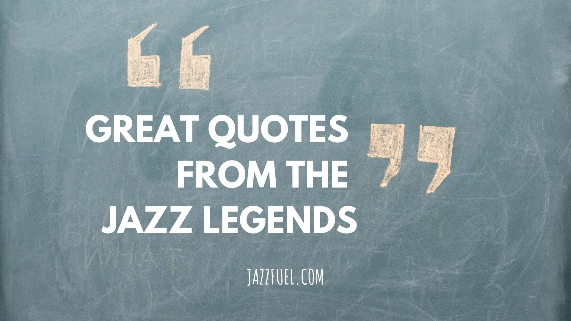 quotes about jazz (title)