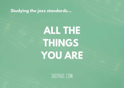All The Things You Are (Jazz Standard)