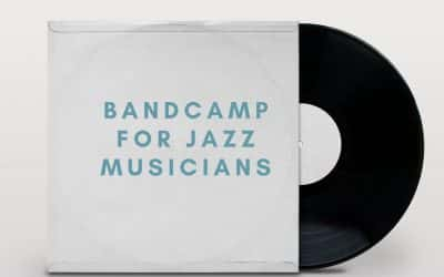 8 Reasons Bandcamp Is Valuable For Jazz Musicians