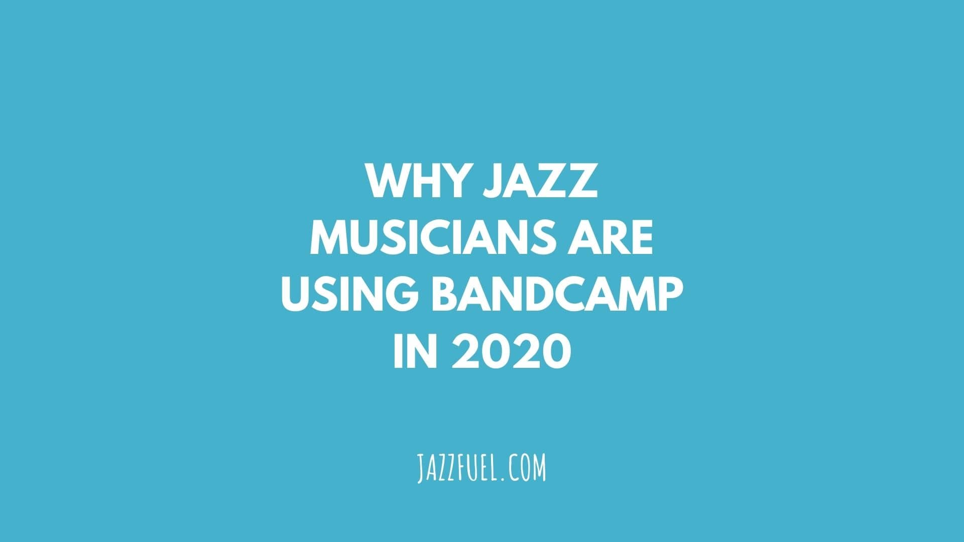Bandcamp for Jazz Musicians