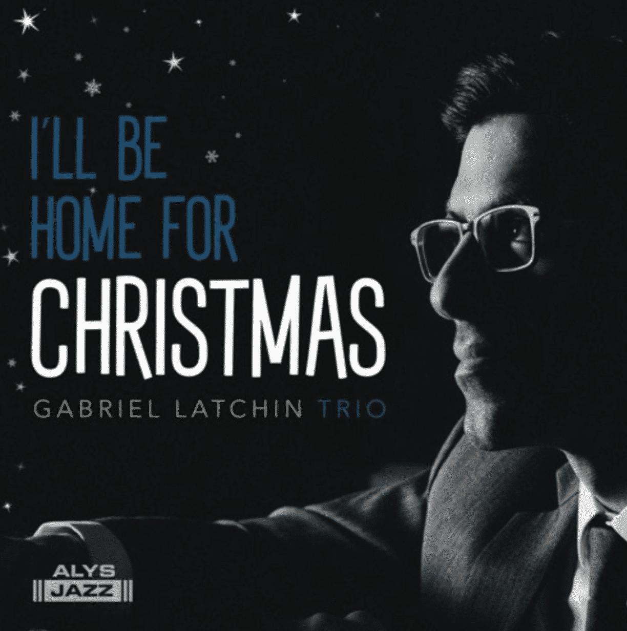 Gabriel Latchin Christmas Album