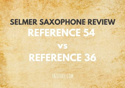 Selmer Reference 54 vs Reference 36 [Saxophone Guide]