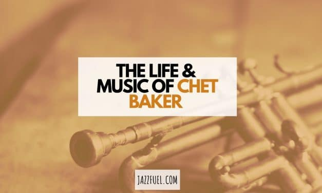 Chet Baker | The Life & Music of a Jazz Icon
