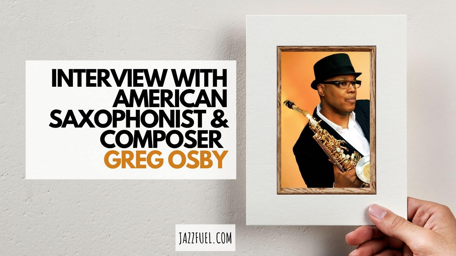 Interview with American Saxophone Great Greg Osby