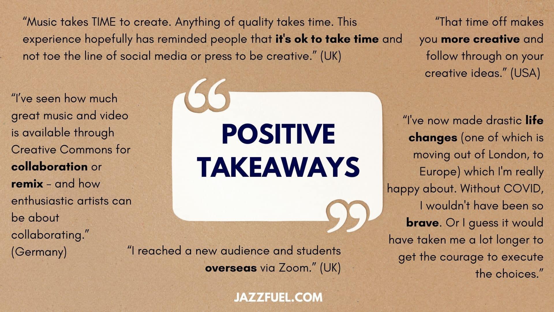 Positive takeaways